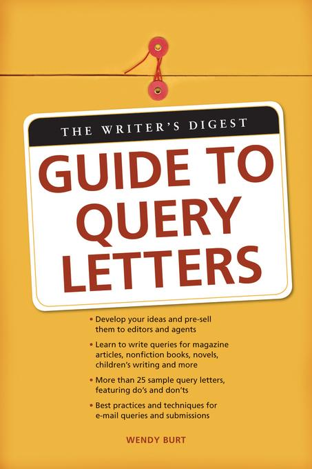 The Writers Digest Guide To Query Letters EB9781599634487