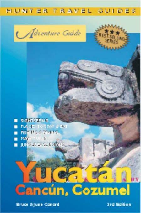 The Yucatan, Cancun & Cozumel, 3rd Edition EB9781588433909