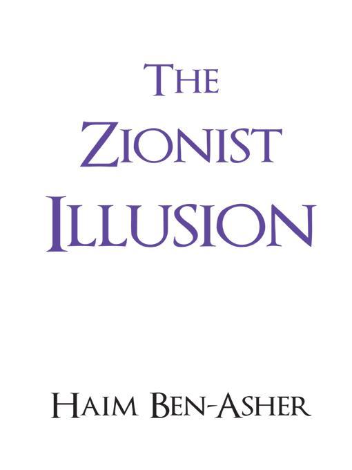 The Zionist Illusion EB9781450273794