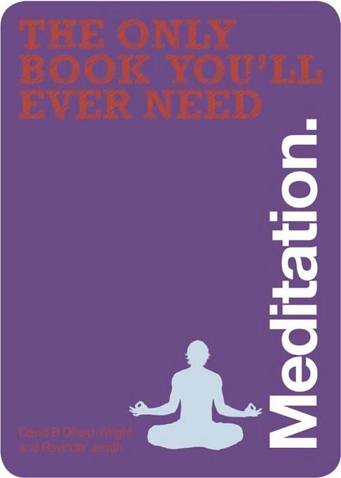The only book you'll ever need Meditation EB9781446355350