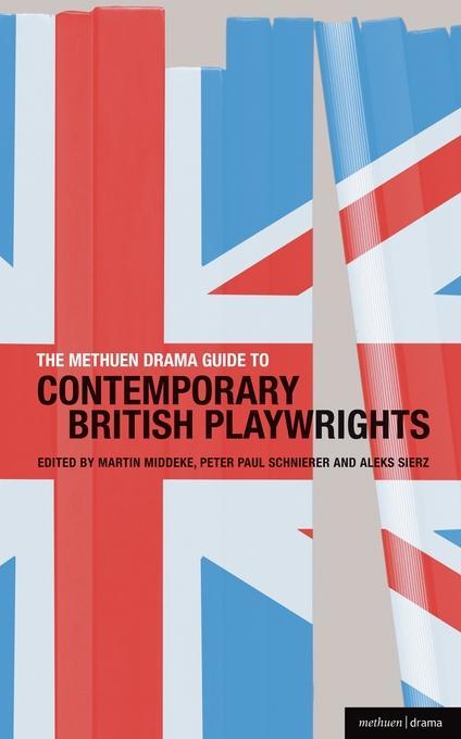 TheMethuen Drama Guide to Contemporary British Playwrights EB9781408159675
