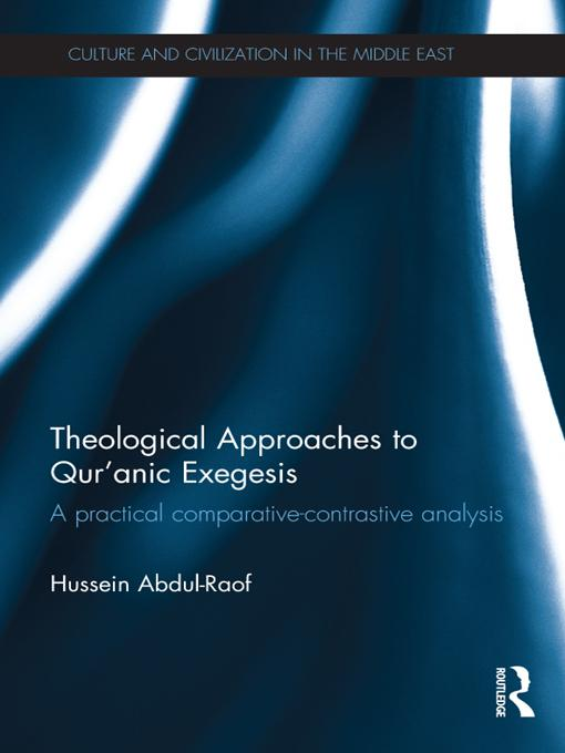 Theological Approaches to Qur'anic Exegesis EB9781136459917