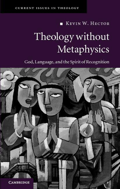 Theology without Metaphysics EB9781139153935