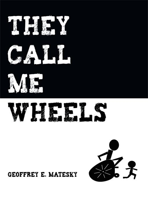They Call Me Wheels EB9781440189746