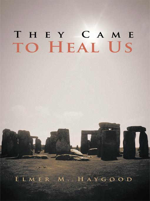They Came to Heal Us EB9781462021345
