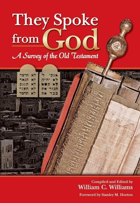 They Spoke from God: A Survey of the Old Testament EB9781607311706