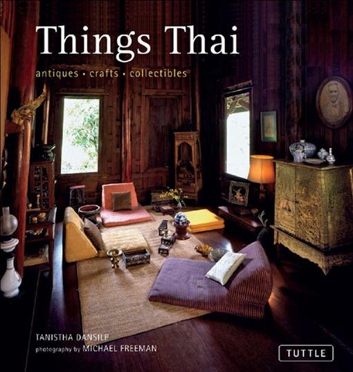 Things Thai: Antiques, Crafts, Collectibles EB9781462906055