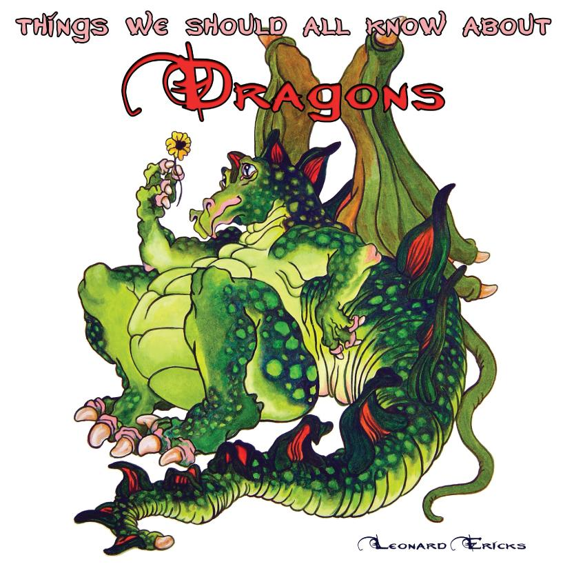 Things We Should All Know about Dragons EB9781609766788