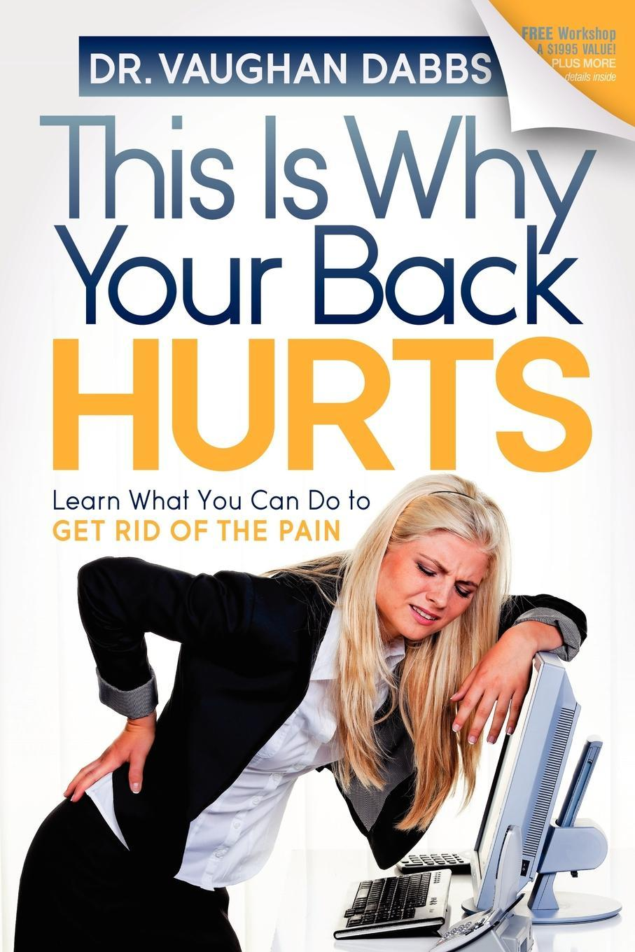 This is Why Your Back Hurts EB9781614480327