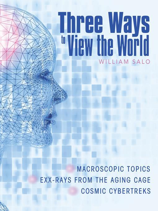 Three Ways to View the World EB9781452557311