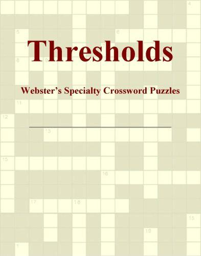 Thresholds - Webster's Specialty Crossword Puzzles