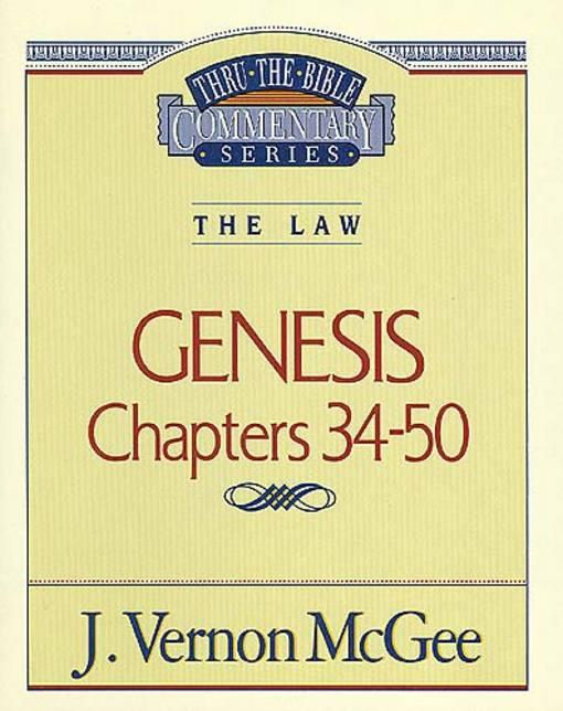 Thru the Bible Vol. 03: The Law (Genesis 34-50) EB9781418587864