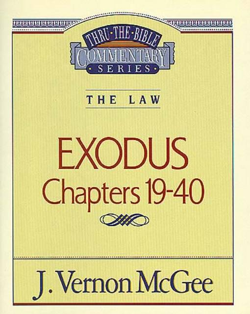 Thru the Bible Vol. 05: The Law (Exodus 19-40) EB9781418587888