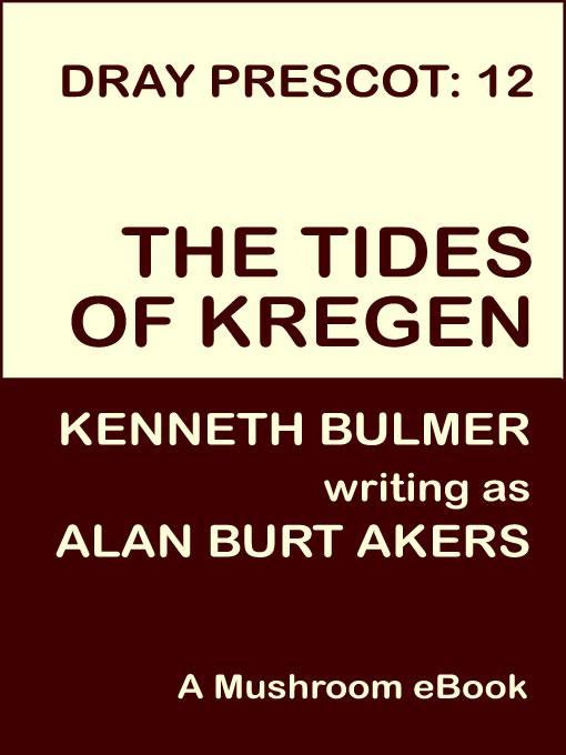 Tides of Kregen [Dray Prescot #12] EB9781843194217