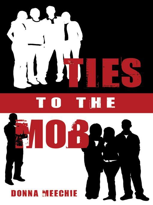 Ties to the Mob EB9781450225175