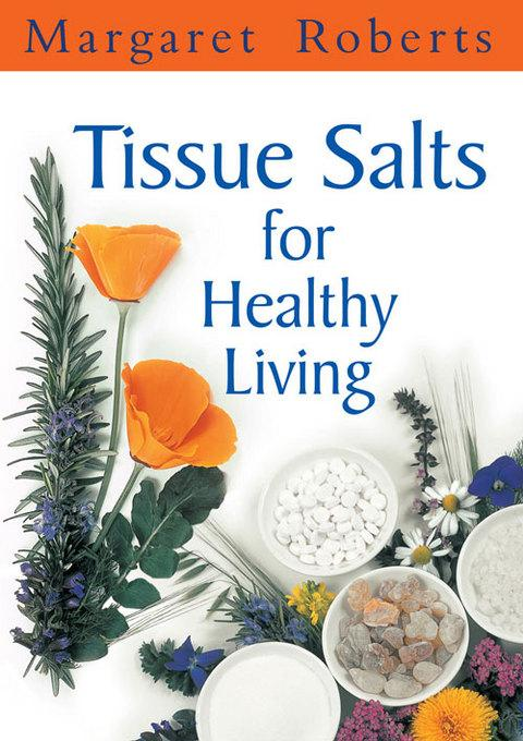 Tissue Salts for Healthy Living EB9781431700516