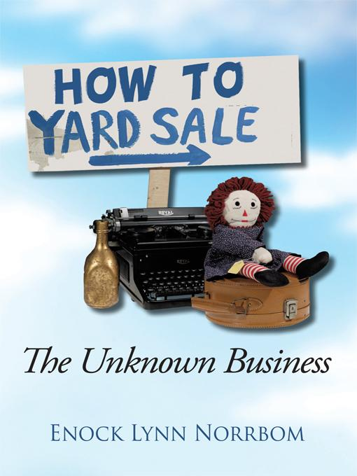 Title How to Yard Sale : The Unknown Business EB9781450287388