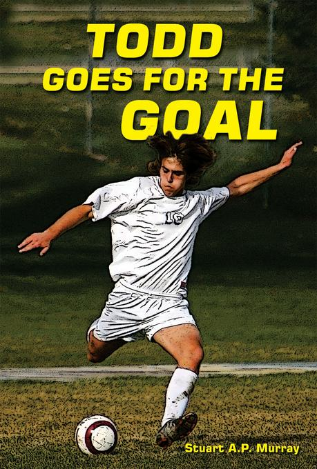 Todd Goes for the Goal EB9781464504518