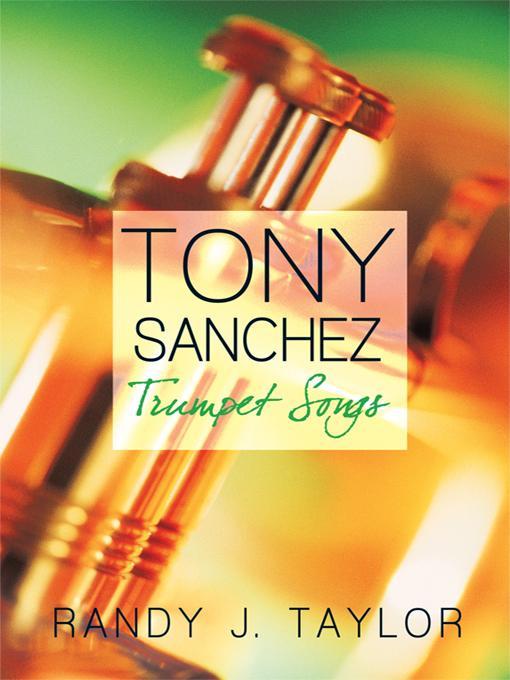 Tony Sanchez: Trumpet Songs EB9781450200752