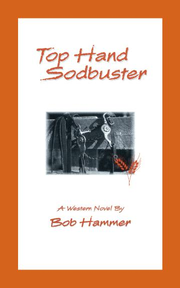 Top Hand Sodbuster:A Western Novel EB9781425193508