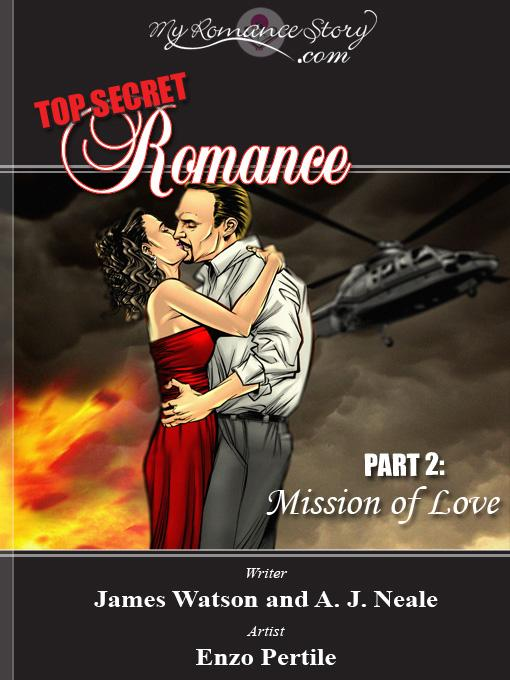 Top Secret Romance, Part 2: Mission of Love EB9781886114319