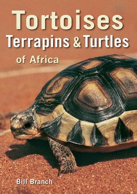 Tortoises, Terrapins & Turtles of Africa EB9781920544324