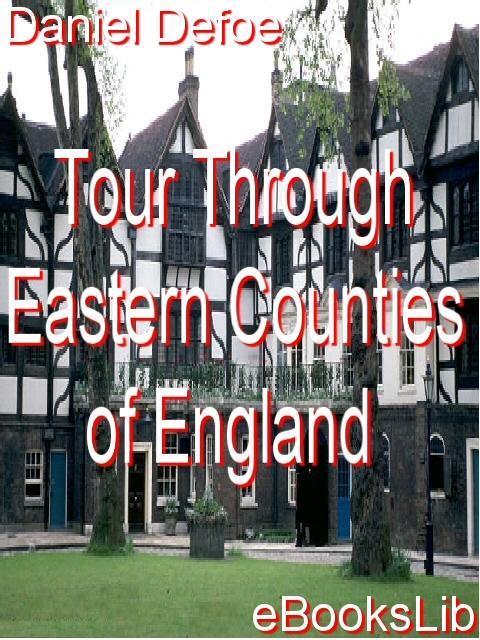 Tour Through Eastern Counties of England EB9781412101226