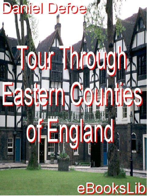 Tour Through Eastern Counties of England EB9781412160940