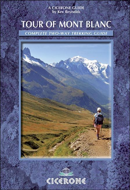 Tour of Mont Blanc: Complete two-way trekking guide EB9781849654784