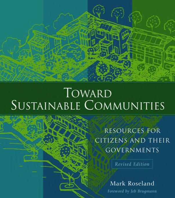 Toward Sustainable Communities: Resources for Citizens and Their Governments EB9781550923292
