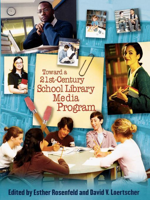 Toward a 21st-Century School Library Media Program EB9781461664338