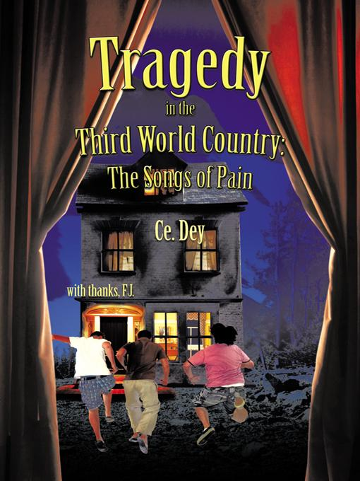 Tragedy in the Third World Country: The Songs of Pain EB9781426970443