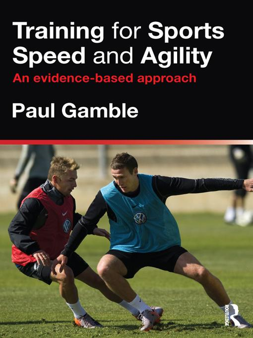 Training for Sports Speed and Agility EB9781136630958