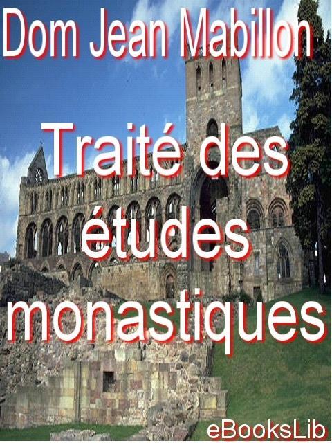 Trait? des ?tudes monastiques. EB9781412120289