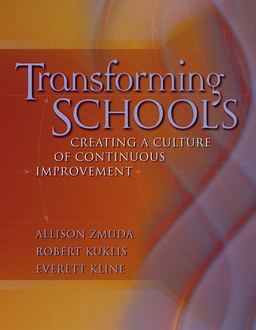 Transforming Schools: Creating a Culture of Continuous Improvement EB9781416602774