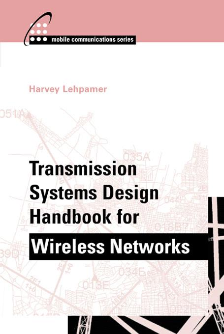 Transmission Systems Design Handbook for Wireless Applications EB9781580535540