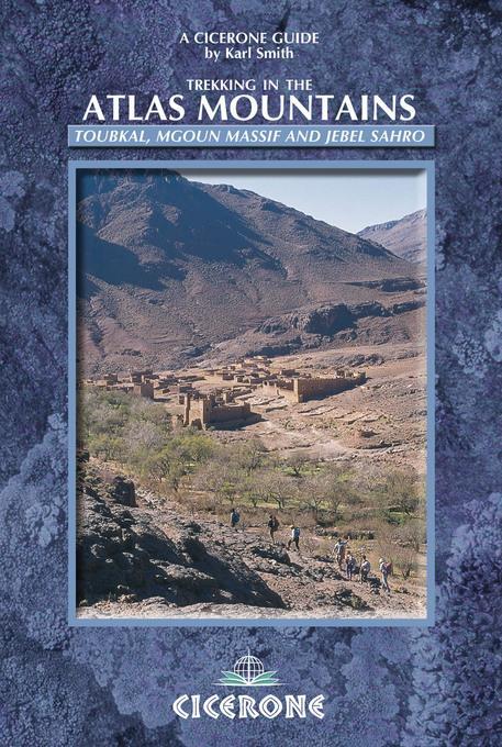 Trekking in the Atlas Mountains: Toubkal, Mgoun Massif and Jebel Sahro