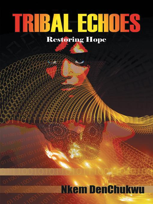 Tribal Echoes: Restoring Hope EB9781469709390