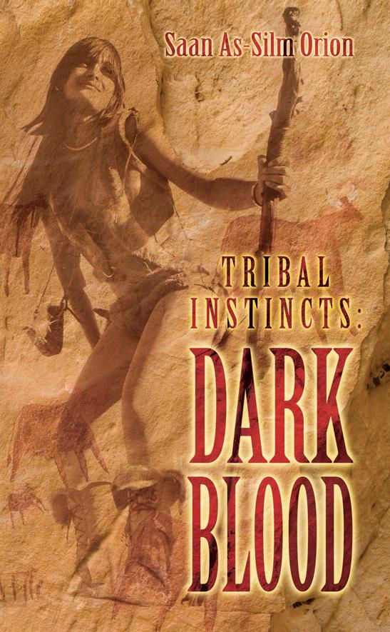 Tribal Instincts: Dark Blood EB9781609766054