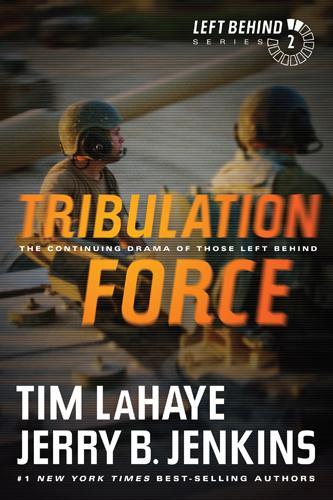 Tribulation Force: The Continuing Drama of Those Left Behind EB9781414341217