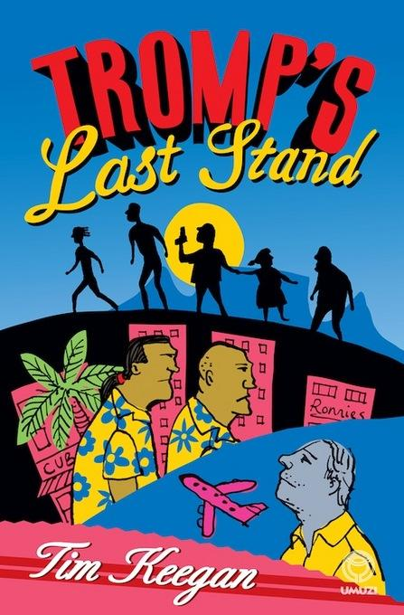 Tromp's Last Stand EB9781415204405