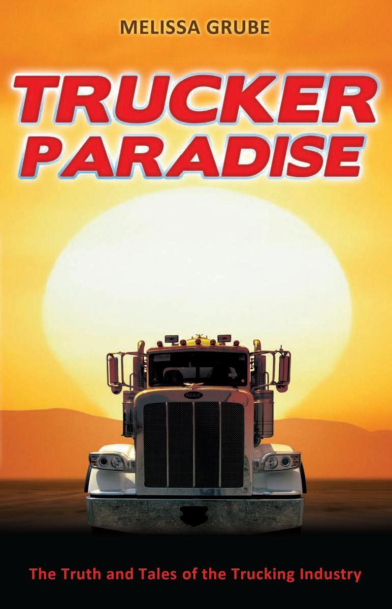 Trucker Paradise: The Truth and Tales of the Trucking Industry EB9781936085194
