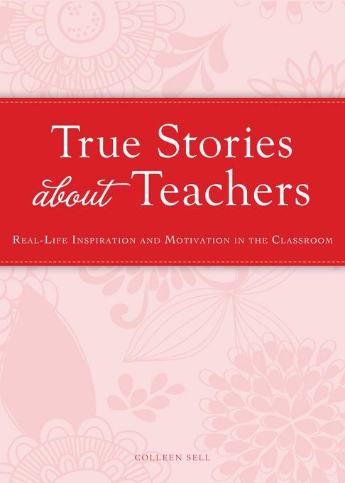 True Stories about Teachers EB9781440538308