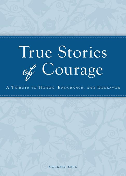 True Stories of Courage EB9781440538353