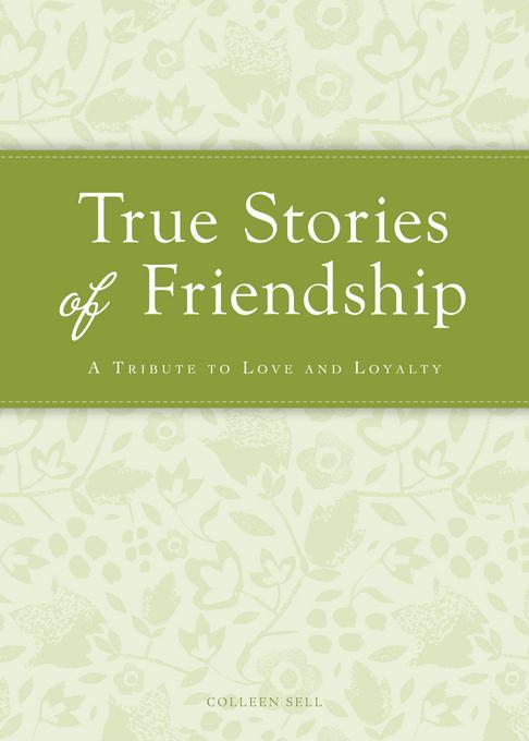 True Stories of Friendship EB9781440538346