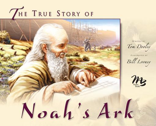 True Story of Noah's Ark, The EB9781614581963