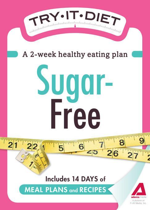 Try-It Diet: Sugar-Free EB9781440534799