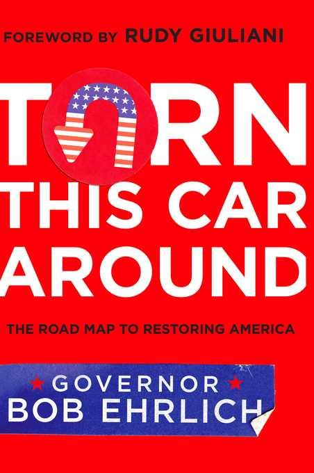 Turn This Car Around: The Roadmap to Restoring America EB9781936661817