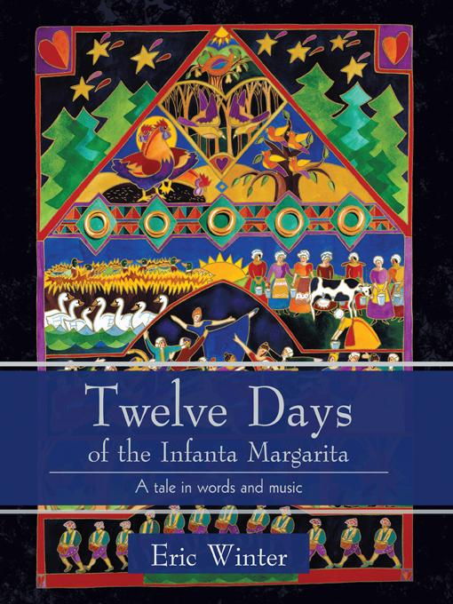 Twelve Days of the Infanta Margarita: A work for a small choral group EB9781462032037