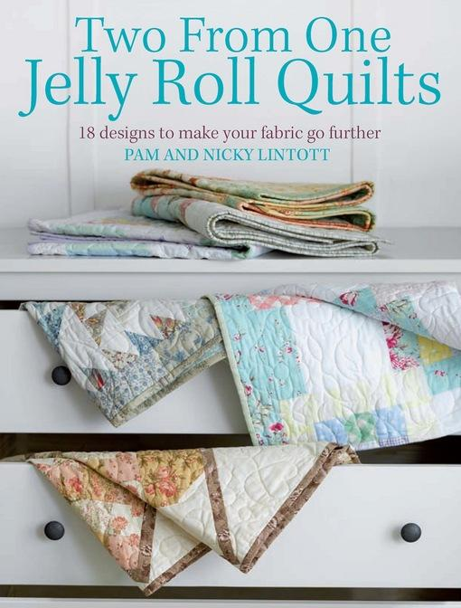 Two from One Jelly Roll Quilts EB9781446350232